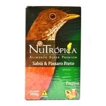 Ração Nutrópica Pássaro Preto E Sabiá Super Premium 300g