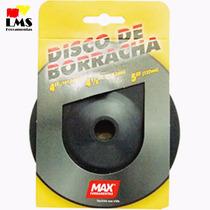 Disco De Borracha Max 4 1/2 Polegadas Esm. Makita 151