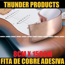150cmx8cm Fita Folha Cobre Adesiva Blindagem Guitarra Baixo