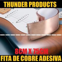 8cmx75cm Fita Folha Cobre Adesiva Blindagem P/guitarra Baixo