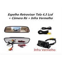 Kit Espelho Retrovisor Monitor Tela Lcd 4.3 + Câmera Ré C700