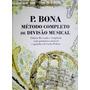 Bona - Método Completo De Divisão Musical