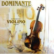 Encordoamentos Cordas Para Violino Dominante