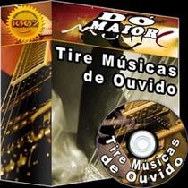#tire Musica De Ouvido: Ouça A Musica E Toque-a No Violao