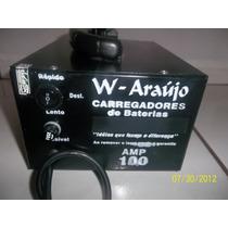 Carregador De Bateria, 100 Amp, Lento E Rápido W-araújo