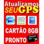 Atualização Gps Igo Pronto - Cartão Memória 8gb Frete Grátis