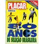 Placar Nº 1094 - Maio-94 # 80 Anos De Seleção Brasileira