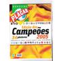 Revista Placar Edição Dos Campeões De 2005 - N° 1290-c
