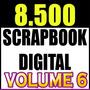 8.500 Kits Scrapbook Digital Papéis Fotoproduto Vol.6