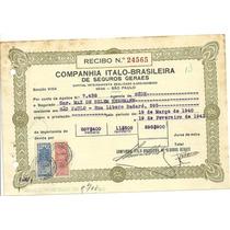 Companhia Italo-brasileira De Seguros 1940 Recibo 24565