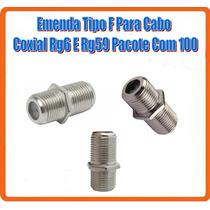 Emenda Tipo F Para Cabo Coxial Rg6 E Rg59 Pacote Com 100