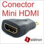 Adaptador Mini Hdmi P/ Tablet Filmadora Digitais Sony Canon
