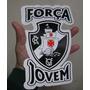 Adesivo Força Jovem / Vasco / Frete Gratis