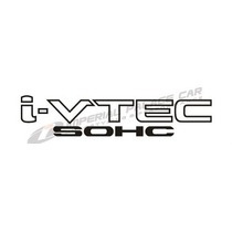 Adesivo I-vtec Sohc Honda New Fit E Honda City Exclusivo!