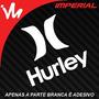Adesivo Hurley Skate Surf Carro Rebaixado Dub Turbo Jdm Euro