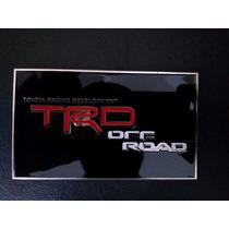 Emblema Em Metal Toyota Trd Off Road Motorsoprt !!!