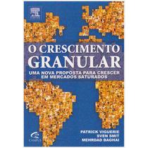 Livro: O Crescimento Granular / Editora: Elsevier - Campus