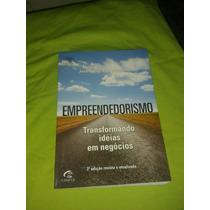 Livro Emprendedorismo - Transformando Idéias Em Negócios