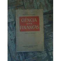 Ciência Das Finanças Autografado (teoria E Prática)