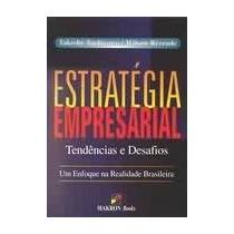 Estratégia Empresarial - Takeshy Tachizawa, Wilson Rezende