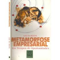 Metamorfose Empresarial Tempos Oportunidades Cod288