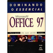 Dominando O Essencial - Microsoft Office 97