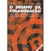 Livro O Desafio Da Colaboração - 4ª Edição - Editora Gente