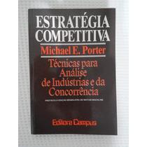 Estratégia Competitiva - Michael E. Porter