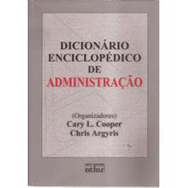 Livro Dicionário Enciclopédico De Administração 2005