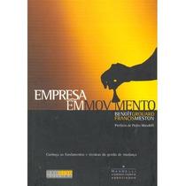 Livro Empresa Em Movimento Sem Uso\excelente Estado