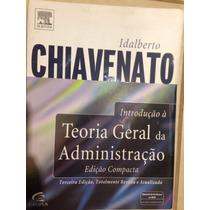 Livro Chiavenato Teoria Geral Da Administração - 3 Ediçãoedi