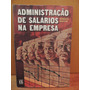 Livro Administração De Salários Na Empresa Roberto Santos
