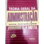Teoria Geral Da Administração Fernando C.p. Motta