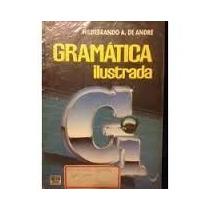 Livro Gramática Ilustrada Hildebrando A. De André