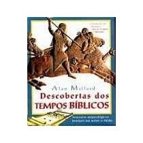 Livro Descobertas Dos Tempos Bíblicos Alan Millard