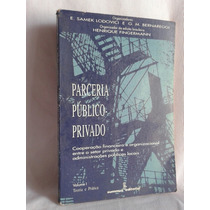 Parceria Público-privado - E. Samek Lodovici - Volume 1 E 2