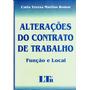Alterações Do Contrato De Trabalho - Carla Martins Romar