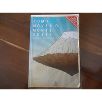 Como Mover O Monte Fuji, William Poundstone, Microsoft