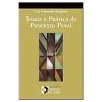 Livro Teoria E Prática De Processo Penal Luiz Fernando V.
