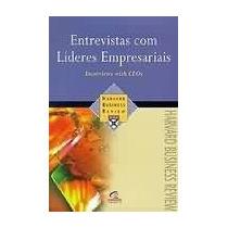 Entrevistas Com Lideres Empresariais Harvard Business Review