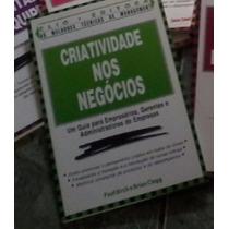 Livro Criatividade Nos Negócios Editora Clio - Frete Grátis!