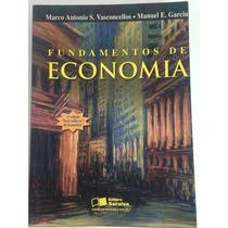 Fundamentos De Economia - Marco Vasconcelos - Manuel Garcia