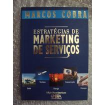 Estratégias De Marketing De Serviços - Marcos Cobra