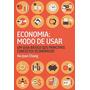 Economia Modo De Usar Livro Ha-joon Chan