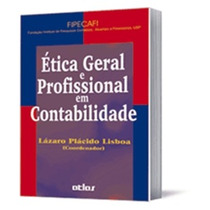 Etica Geral E Profissional Em Contabilidade
