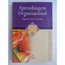 Aprendizagem Organizacional - Harvard Business Review