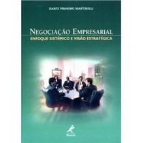 Livro Negociação Empresarial. Enfoque Sistêmico E Visão...