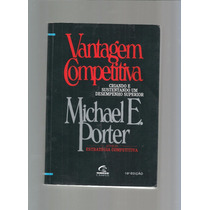 Livro Vantagem Competitiva Michael E Porter - Cod0