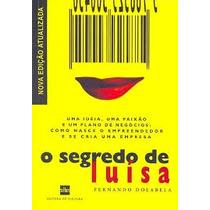 O Segredo De Luisa Fernando Dolabela - O Segredo De Luisa Fe