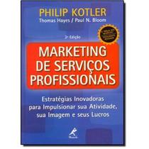 Marketing De Serviços Profissionais: Estratégias Inovador